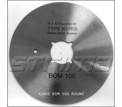 KURIS BOM 100 ROUND BS